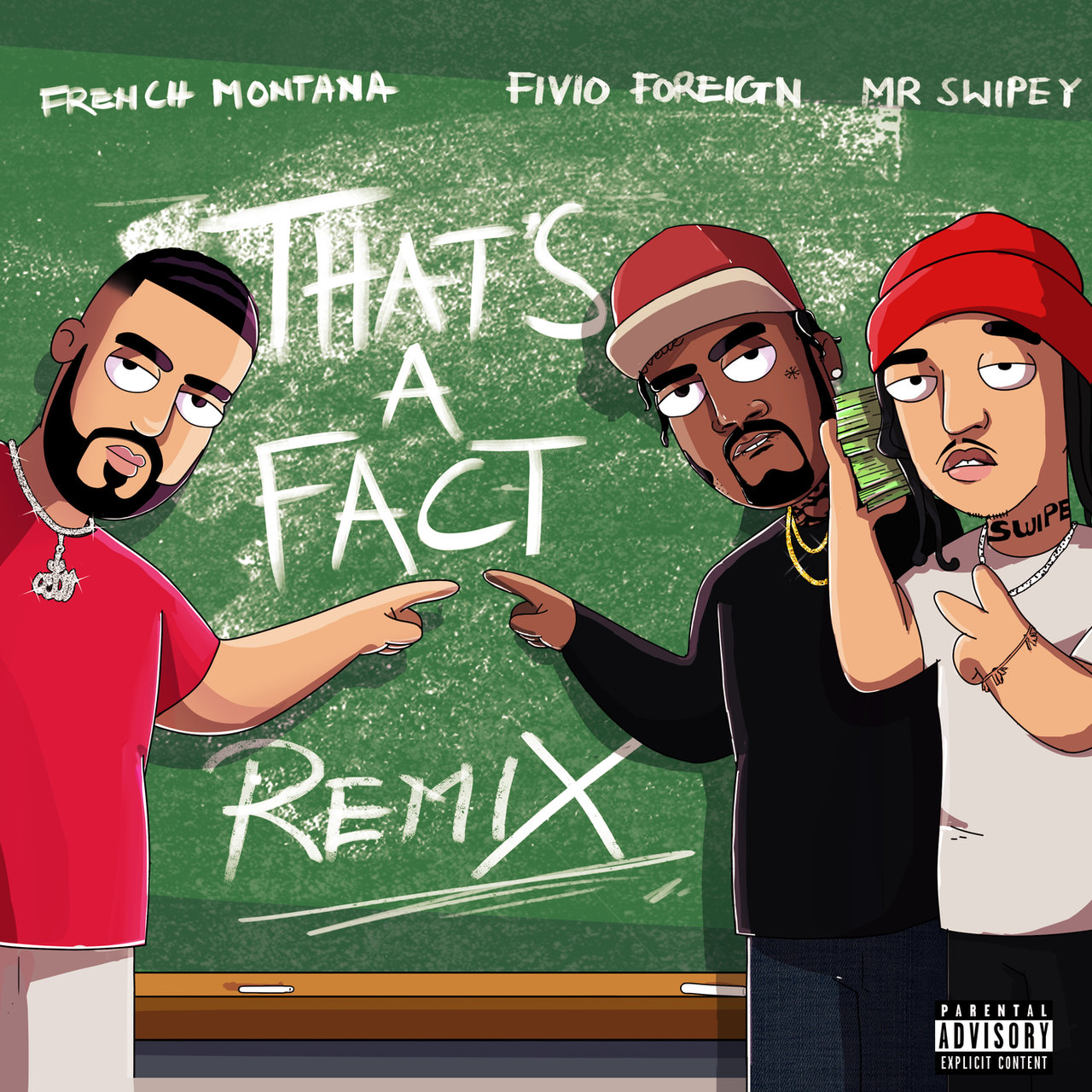 "FRENCH MONTANA RELEASES REMIX OF ""THAT'S A FACT"" FT. FIVIO FOREIGN AND MR. SWIPEY"