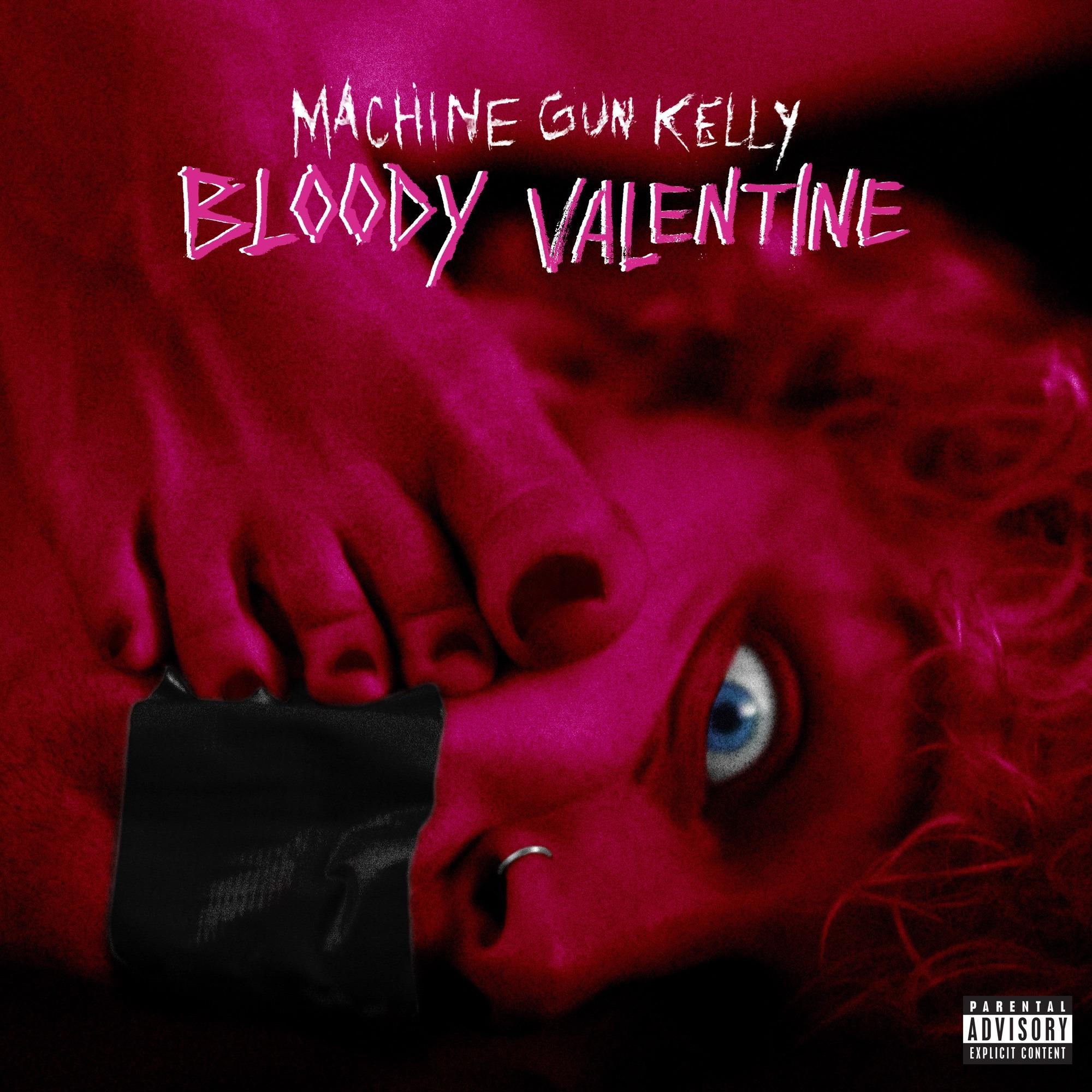Machine Gun Kelly – Bloody Valentine