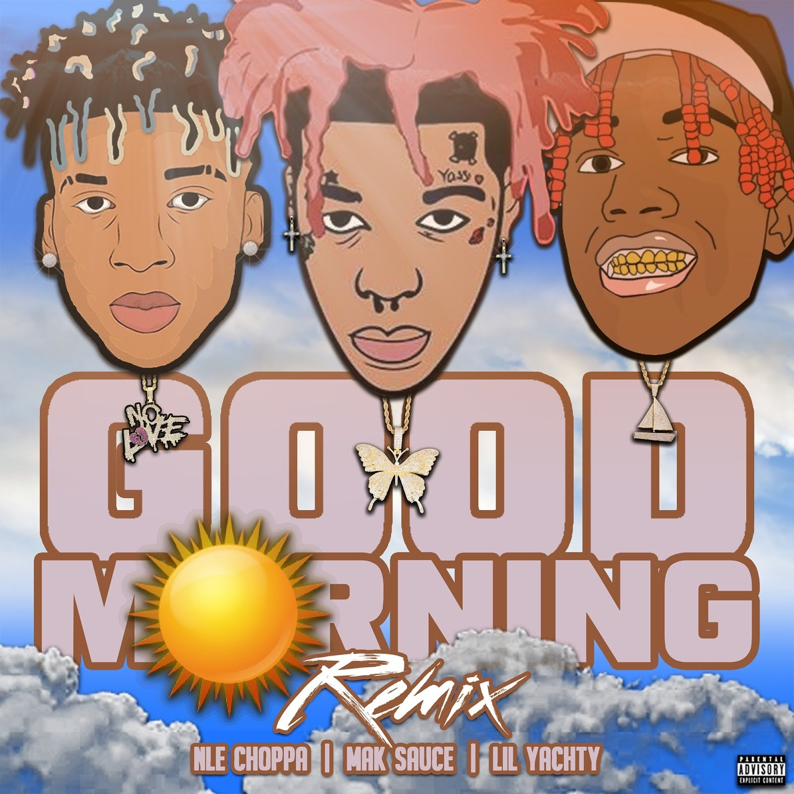 Mak Sauce feat. Lil Yachty & NLE Choppa – Good Morning (Remix) [Audio]
