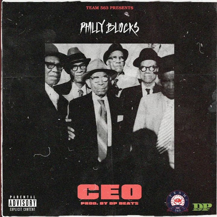 "Philly Blocks Drops New Single ""CEO"""