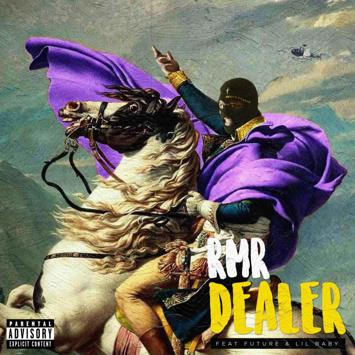 "RMR SHARES ""DEALER"" REMIX FT. FUTURE & LIL BABY"