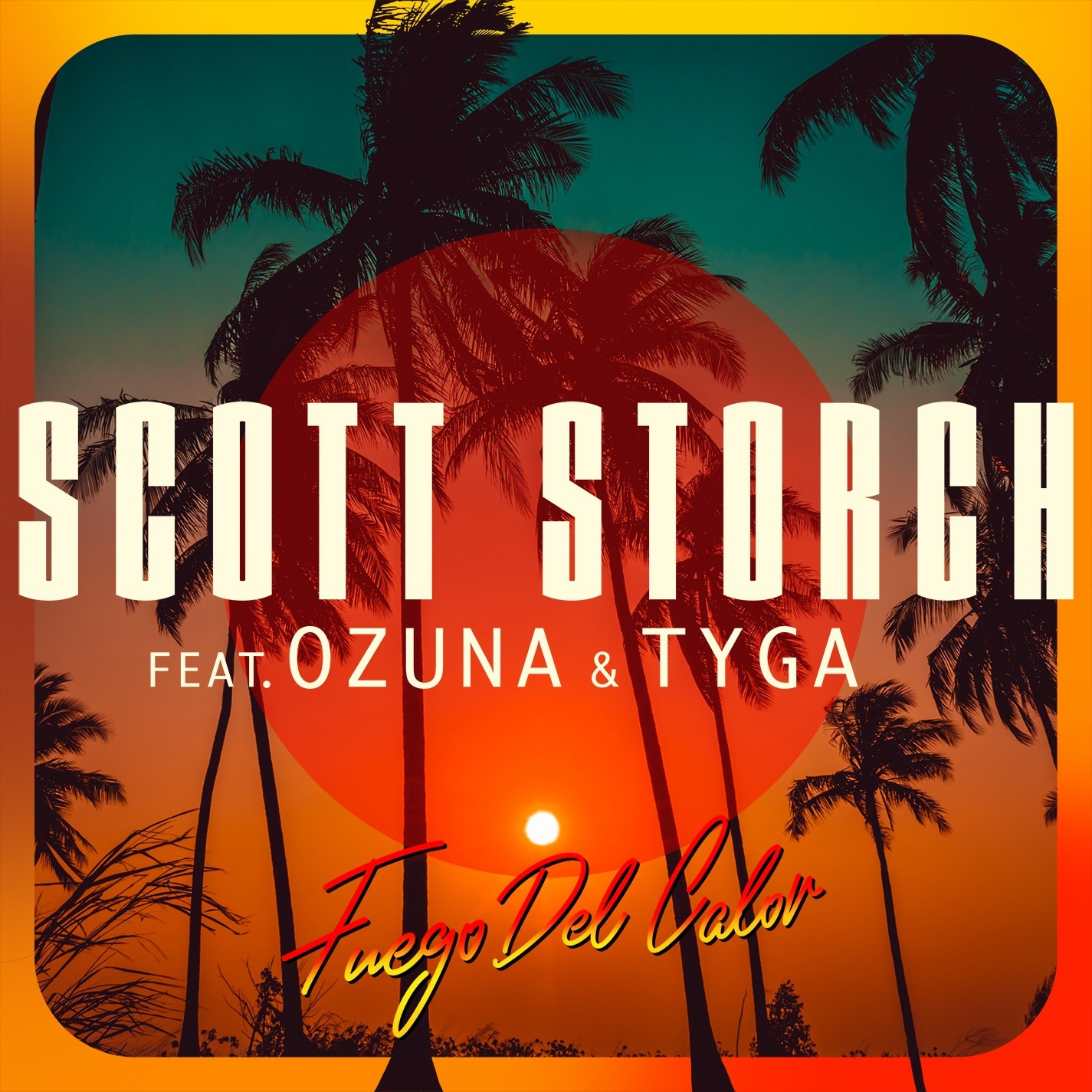 Scott Storch feat. Ozuna & Tyga – Fuego Del Calor