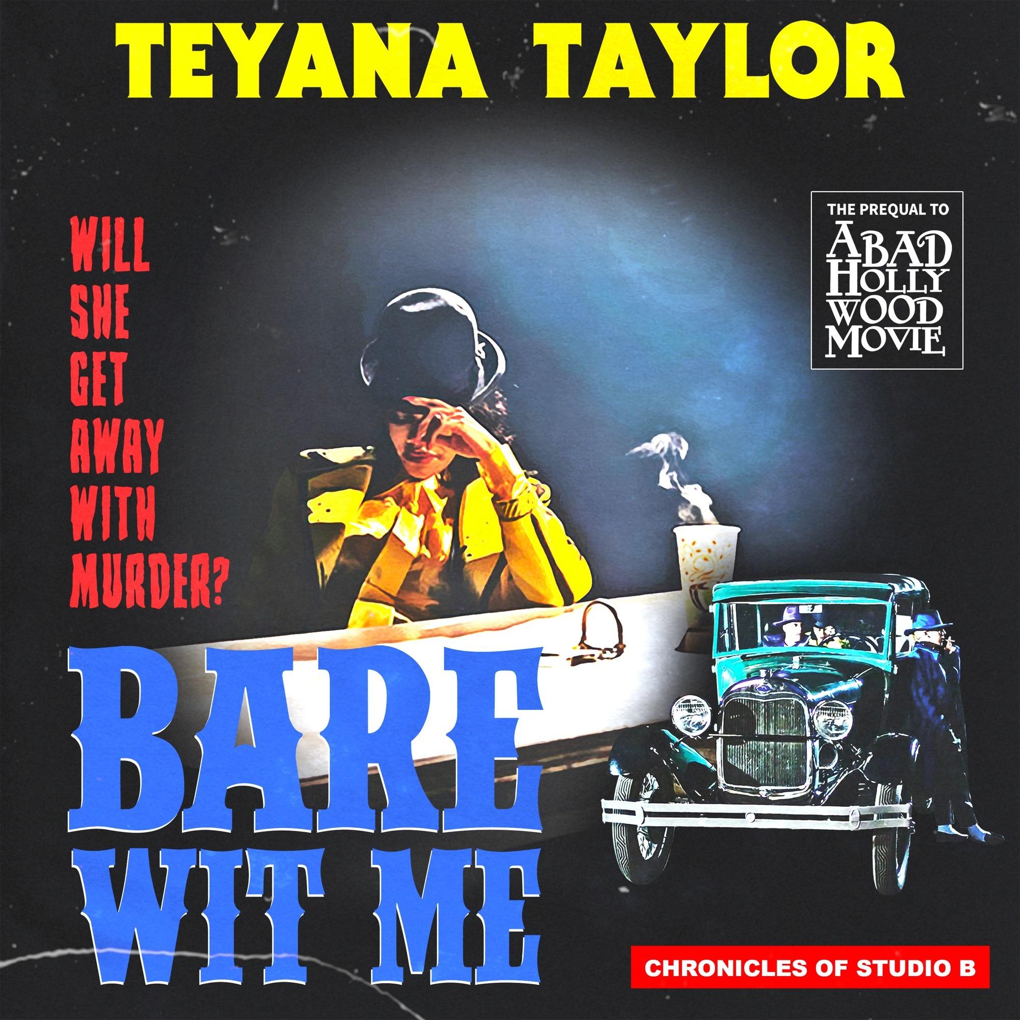 Teyana Taylor – Bare Wit Me