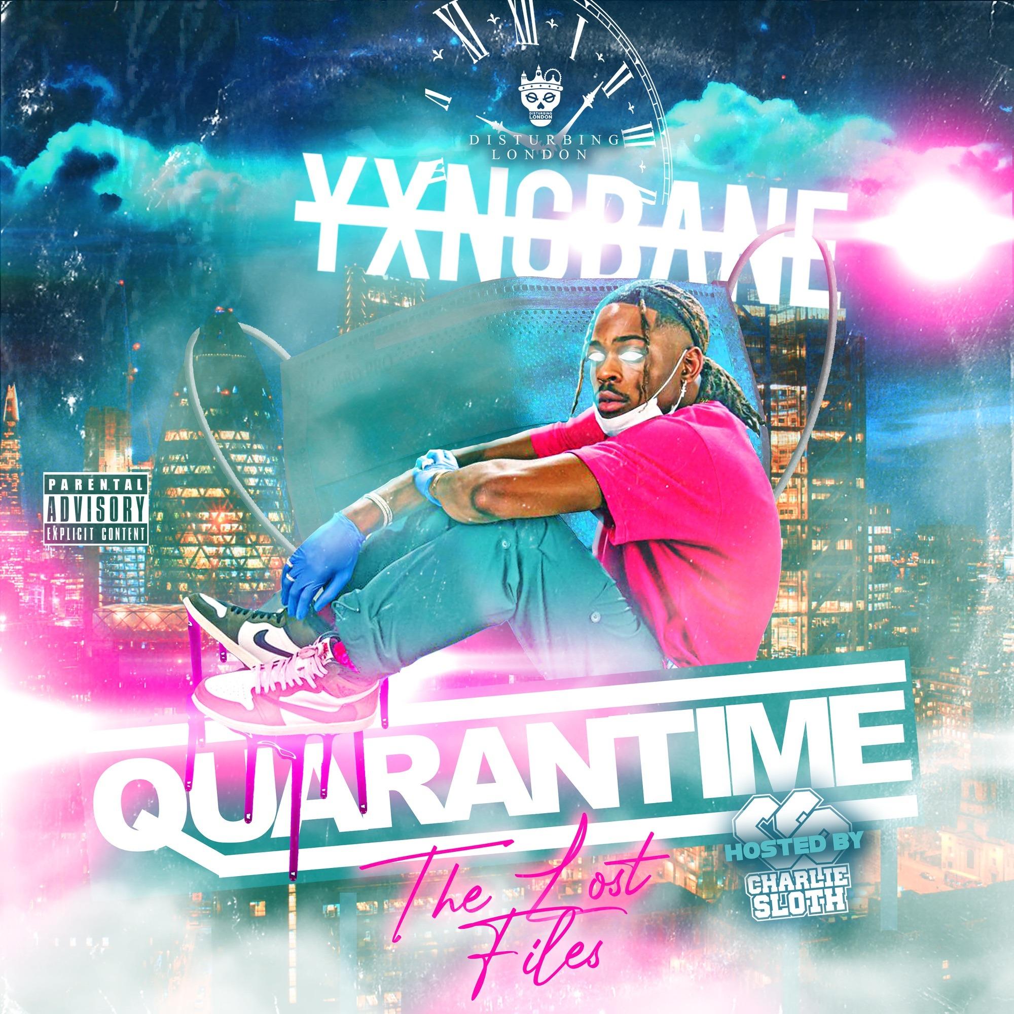Yxng Bane – Quarantime: The Lost Files