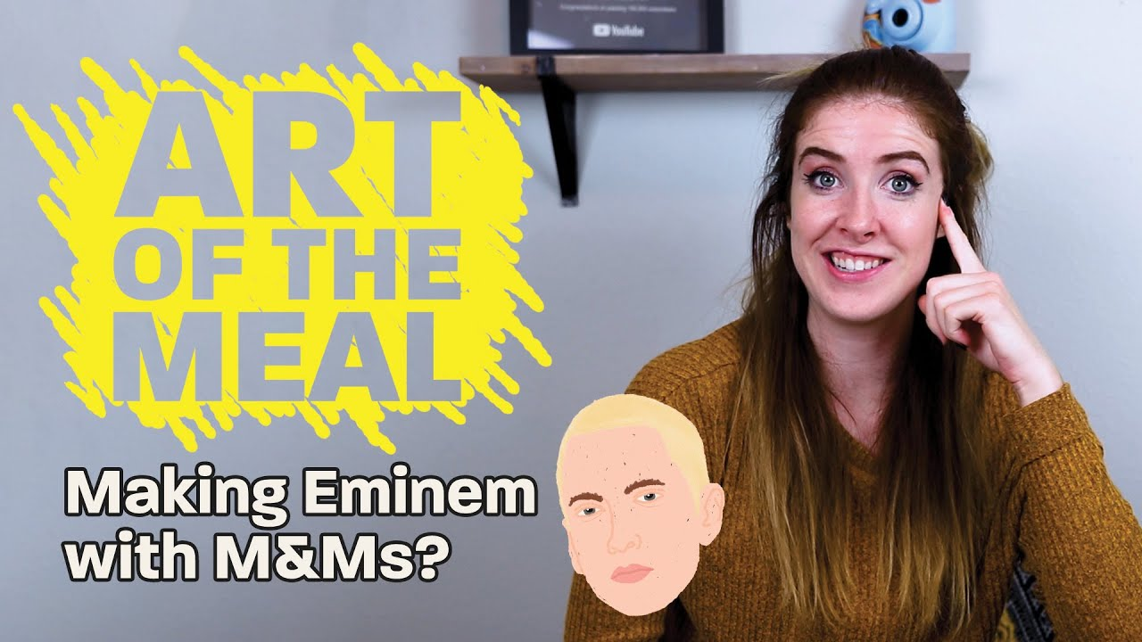 Chloe Rose Makes Eminem with M&Ms | Art of the Meal