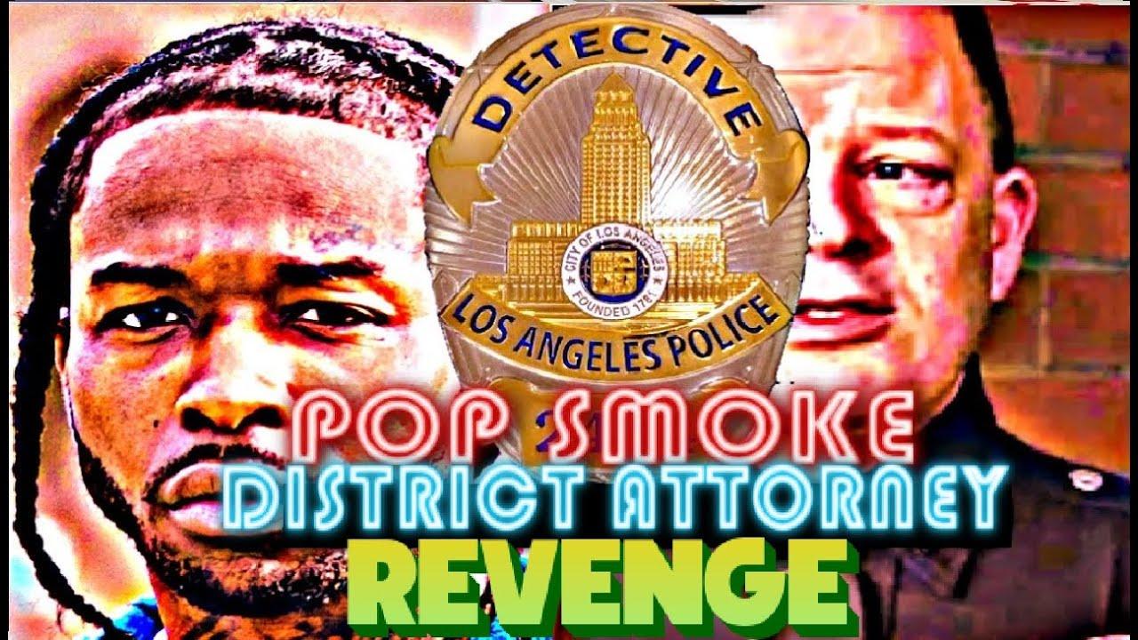 DISTRICT ATTORNEY FOR POP SMOKE'S MURDER CASE CALLS HIM CRIMINAL GANGSTER (WATCH NOW) #POPSMOKE