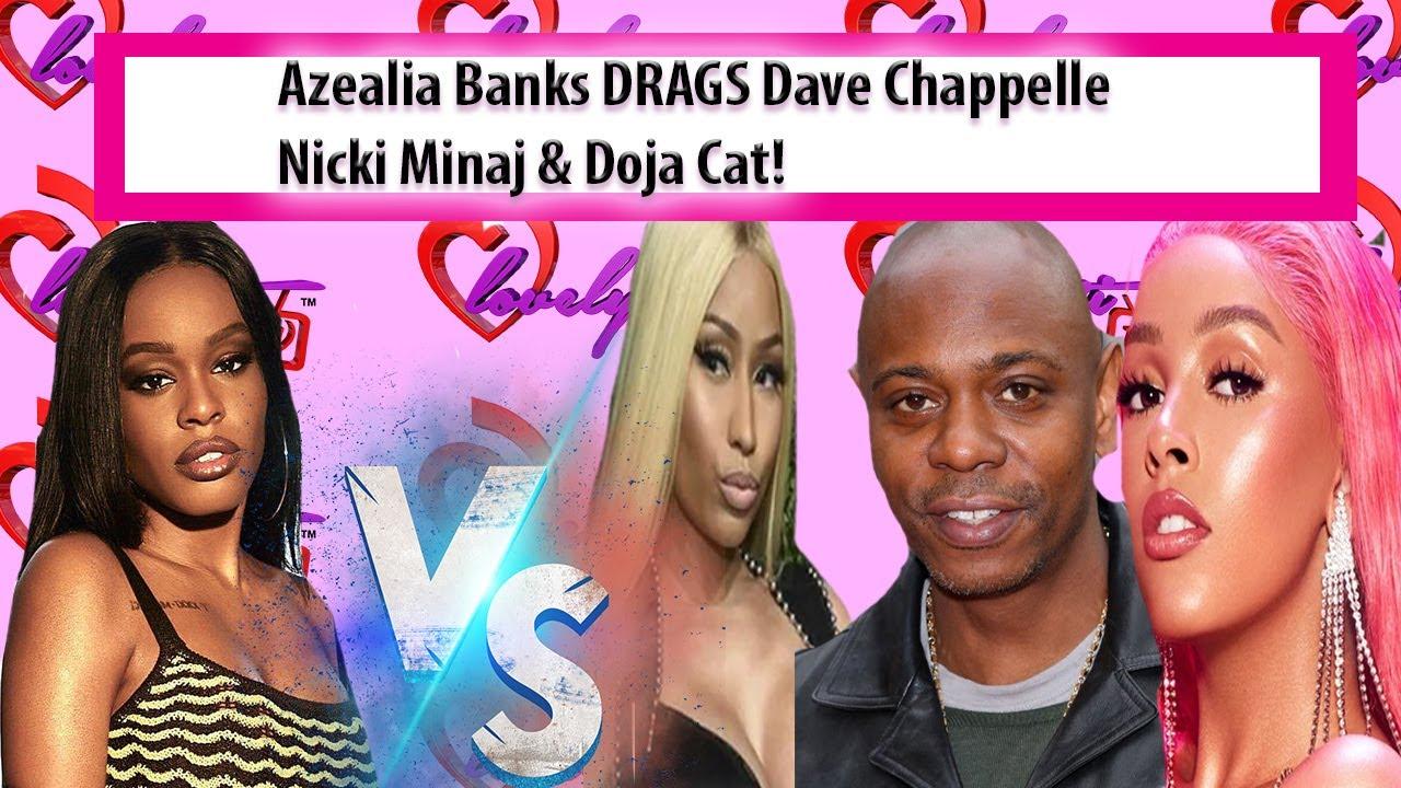 Doja Cat Apologizes+Azealia Banks DRAGS Dave Chappelle & Nicki Minaj!~you're NOT the Queen of Rap