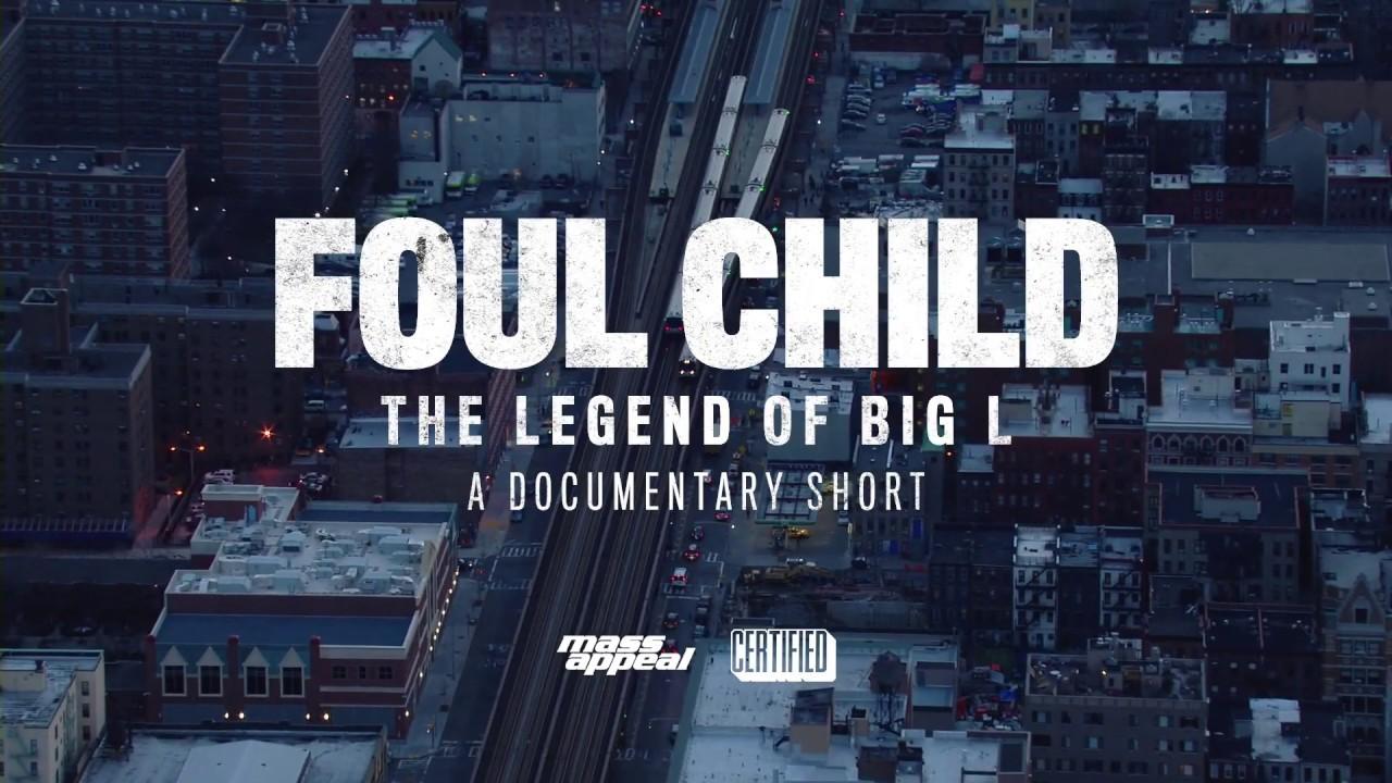 Foul Child: The Legend of Big L | Docu-Short | Official Trailer