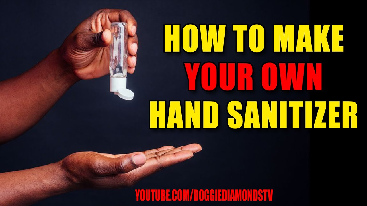 How To Make Your Own Hand Sanitizer! (Do It Yourself)