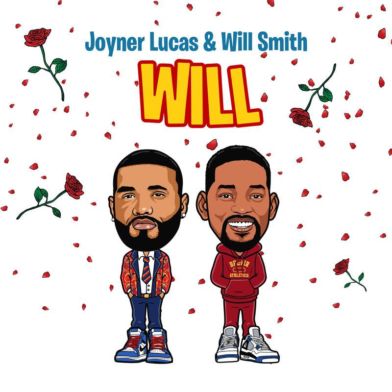 Joyner Lucas & Will Smith – Will