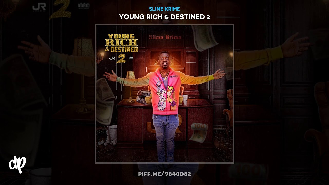 Slime Krime – END OF THE STORY [Young Rich & Destined 2]