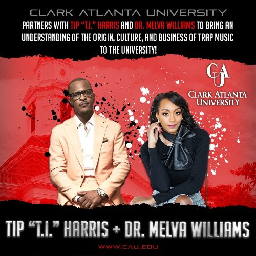 "TIP ""T.I."" HARRIS PARTNERS WITH CLARK ATLANTA UNIVERSITY TO BRING ""BUSINESS OF TRAP MUSIC"" TO STUDENTS"