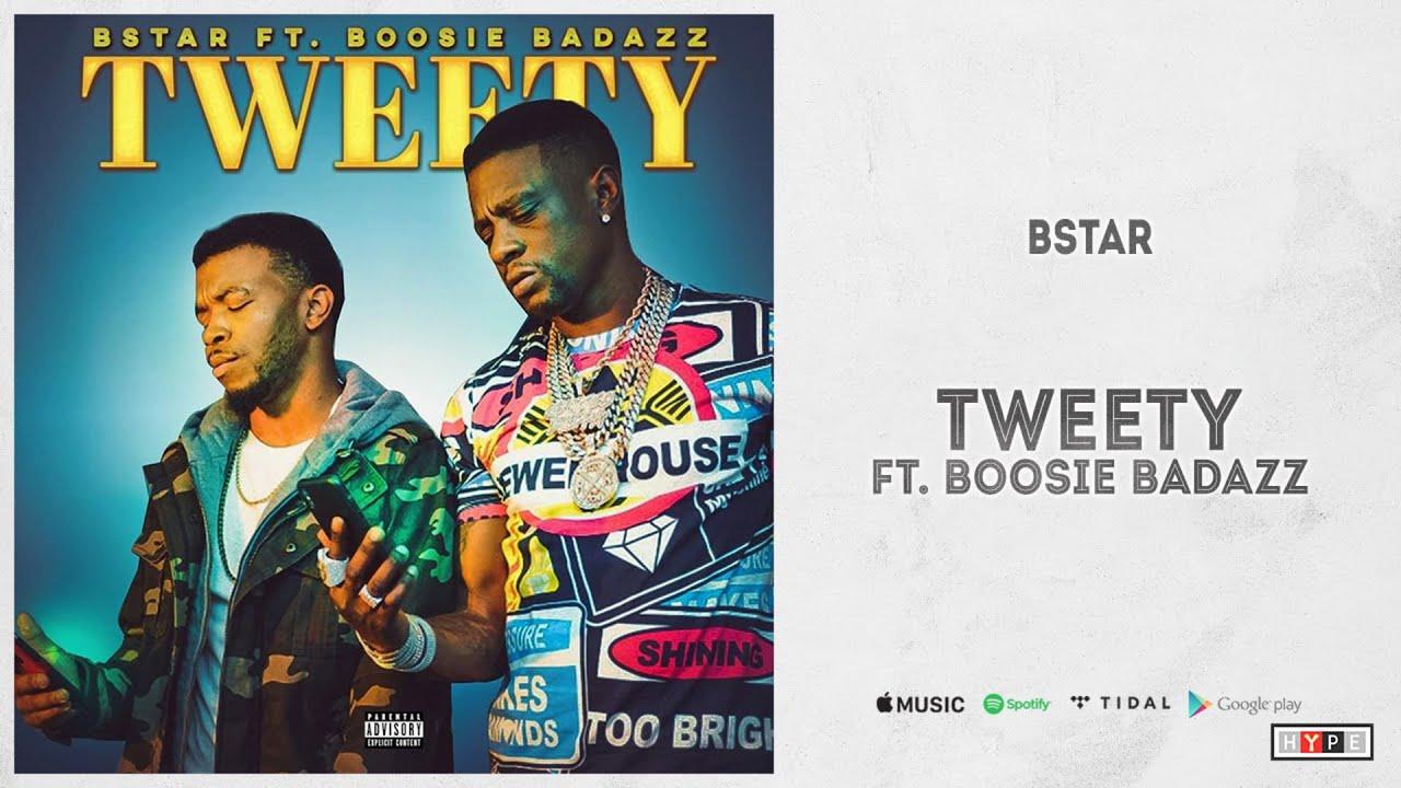 """Bstar Ft. Boosie Badazz – """"Tweety"""""""