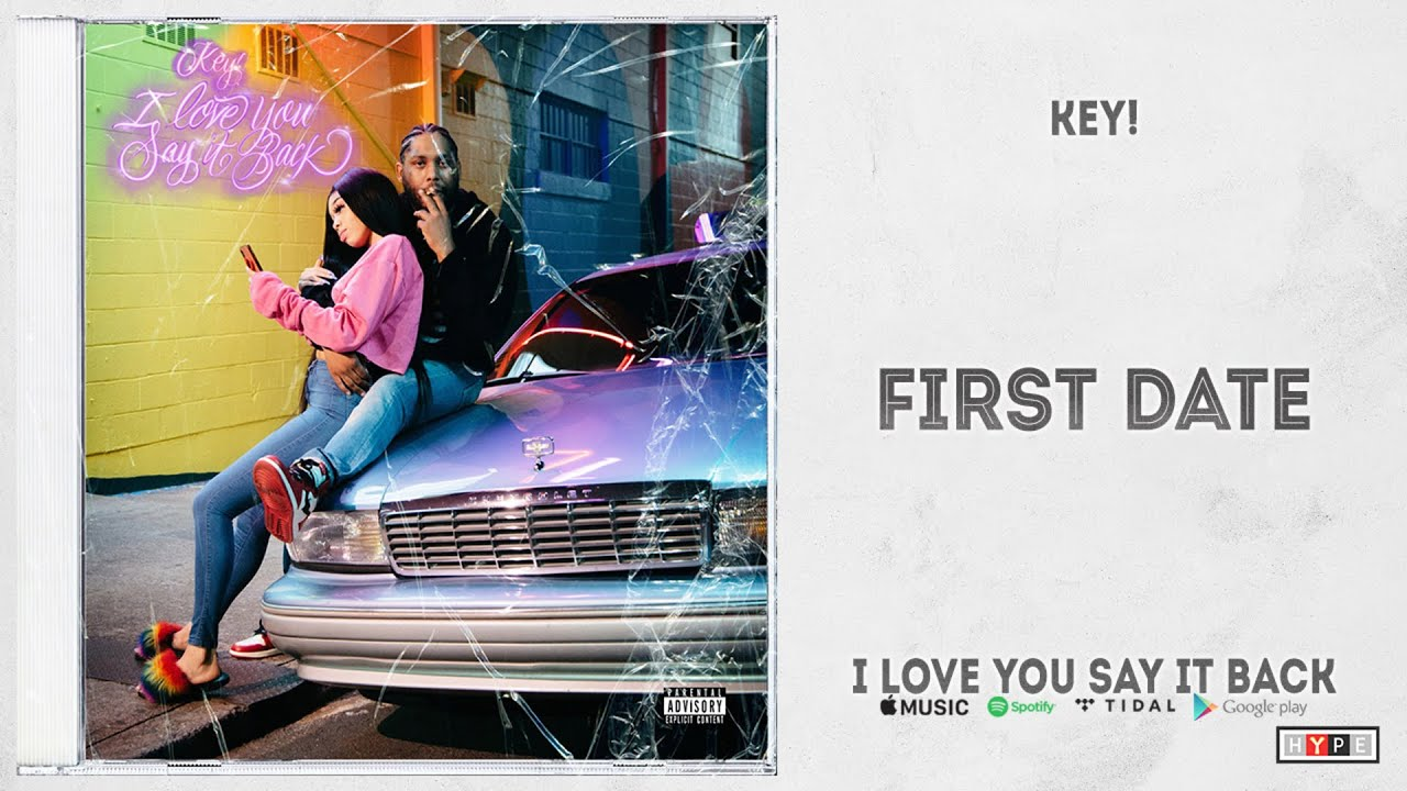 KEY! – First Date (I Love You Say It Back)