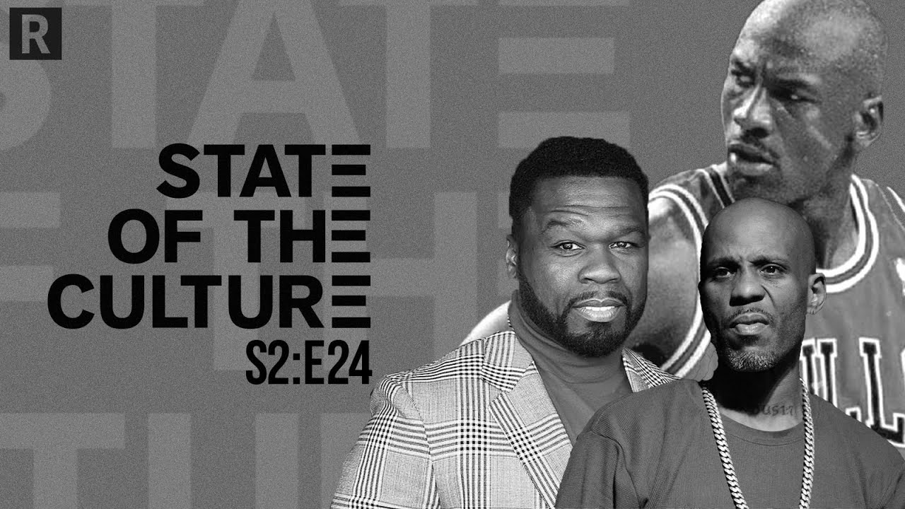 Michael Jordan, 50 Cent, States Reopening, Verzuz Battles And More | State Of The Culture S2E24