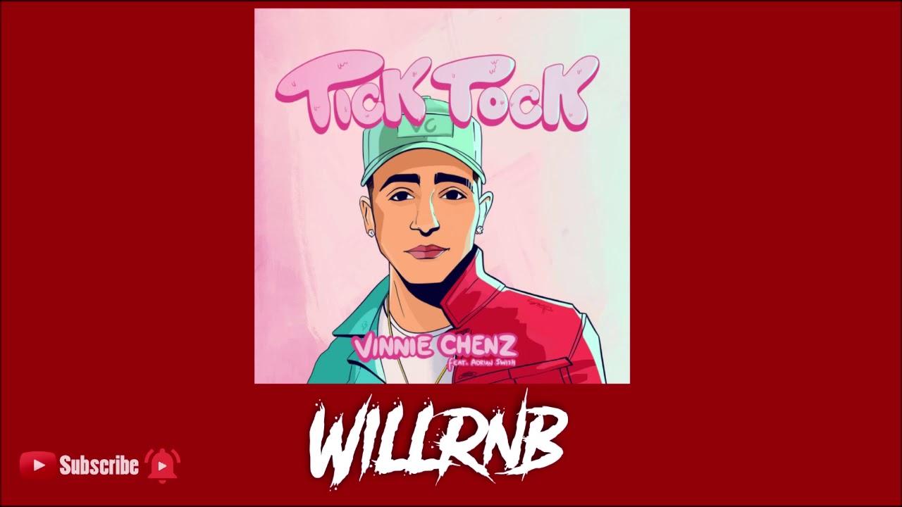 Vinnie Chenz Feat. Adrian Swish – Tick Tock