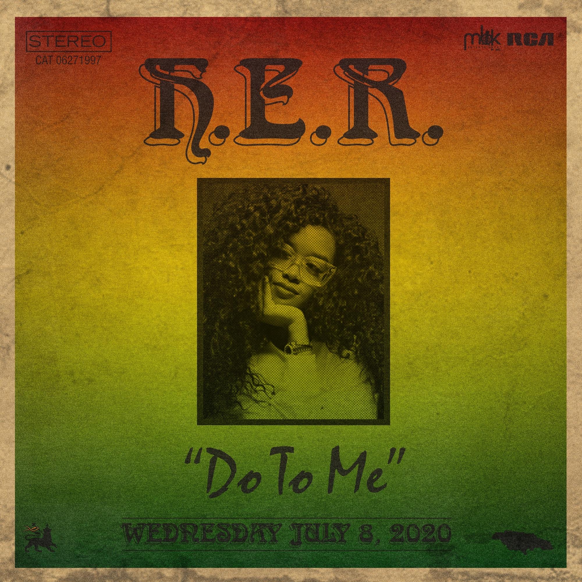 New Single: H.E.R. – Do to Me