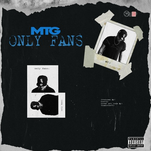 "M.T.G. (@Real__MTG) – ""Only Fans"""