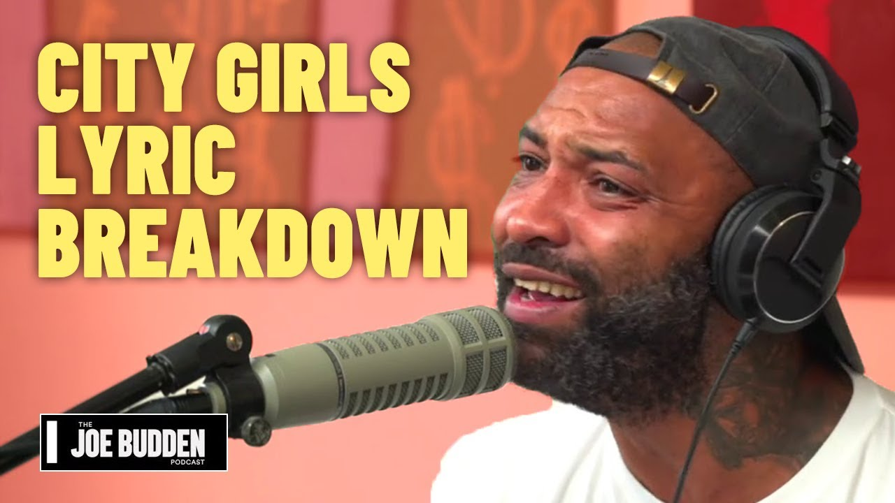 A City Girls Lyric Breakdown | The Joe Budden Podcast