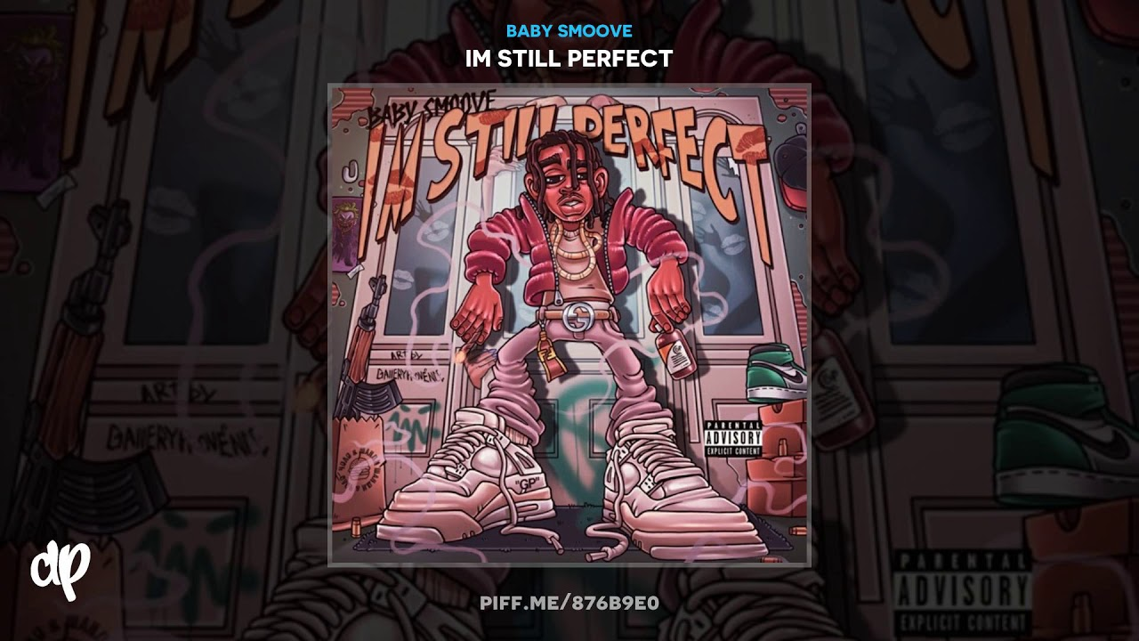 Baby Smoove – 1 Time [Im Still Perfect]