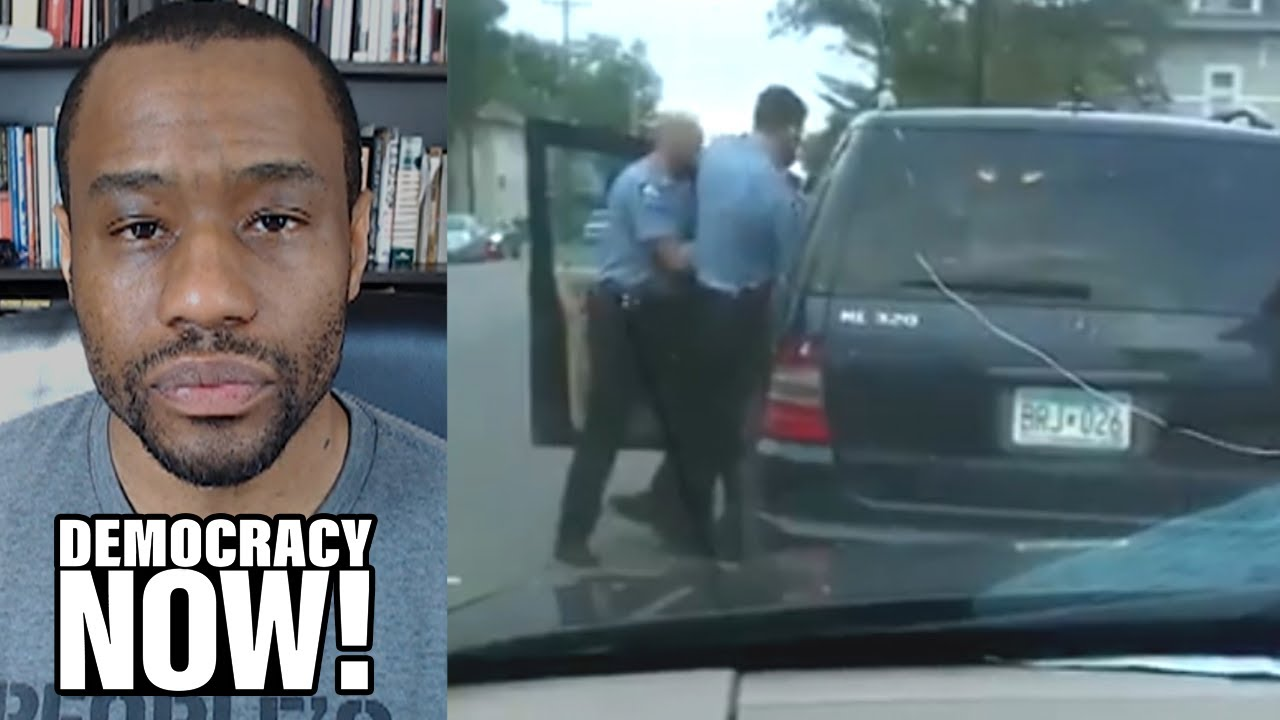 COVID-Stricken Marc Lamont Hill: New Floyd Video Shows Familiar Ritual of Racist Police Terror