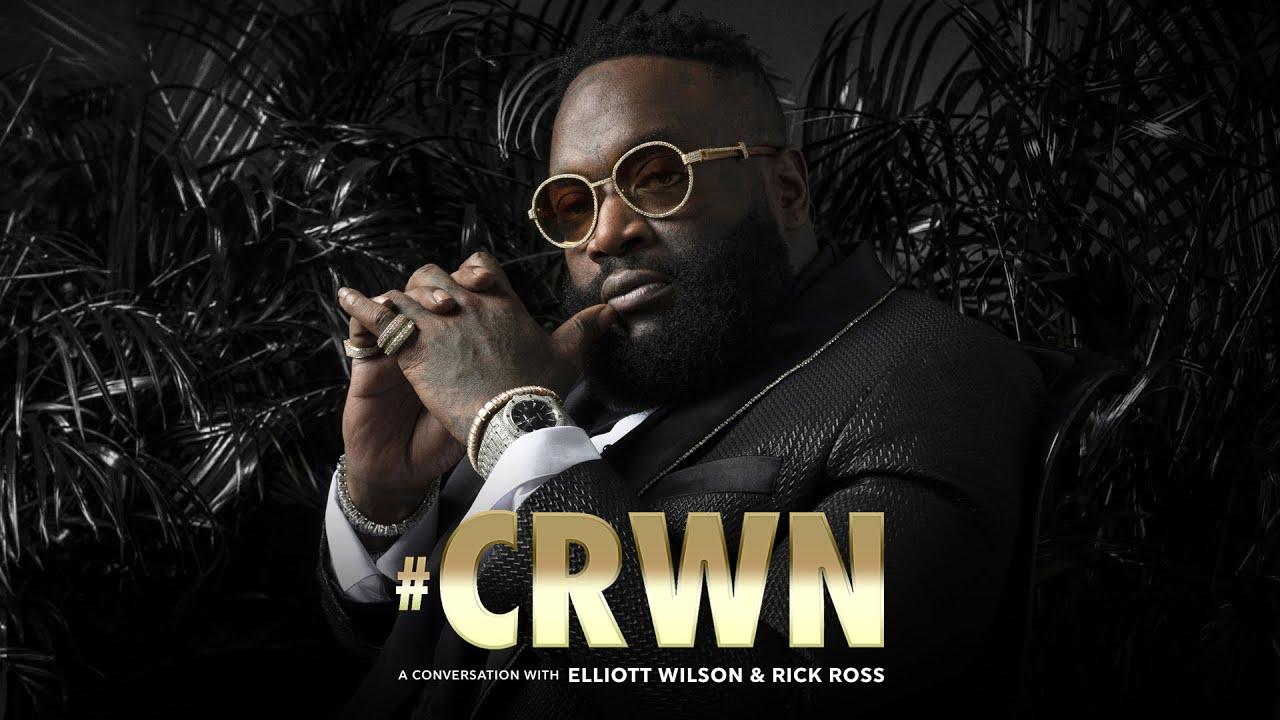 CRWN: Rick Ross