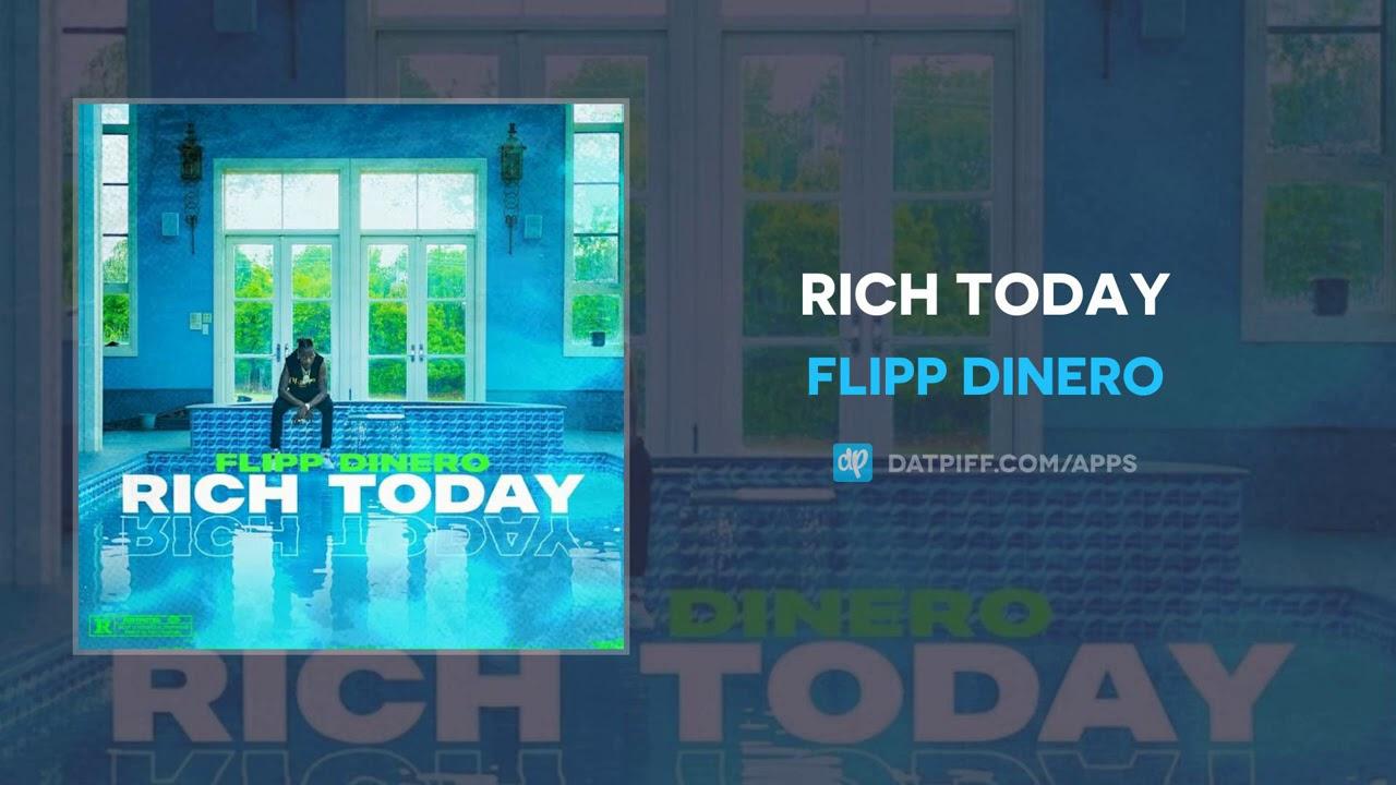 Flipp Dinero – Rich Today (AUDIO)