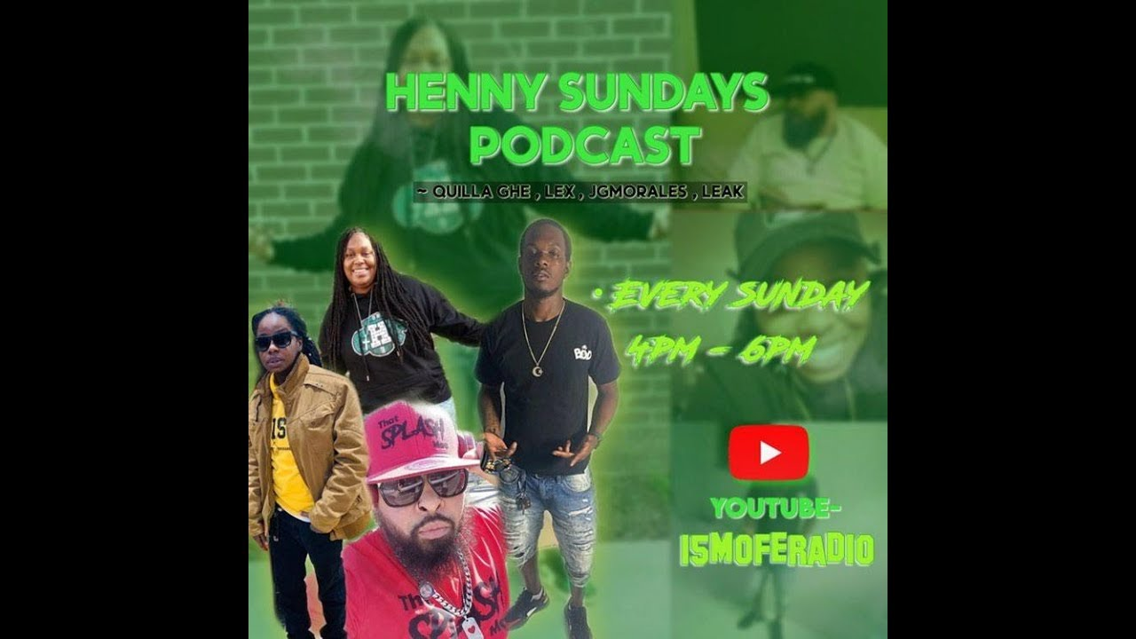 HENNY SUNDAYS - INDEPENDENT RADIO