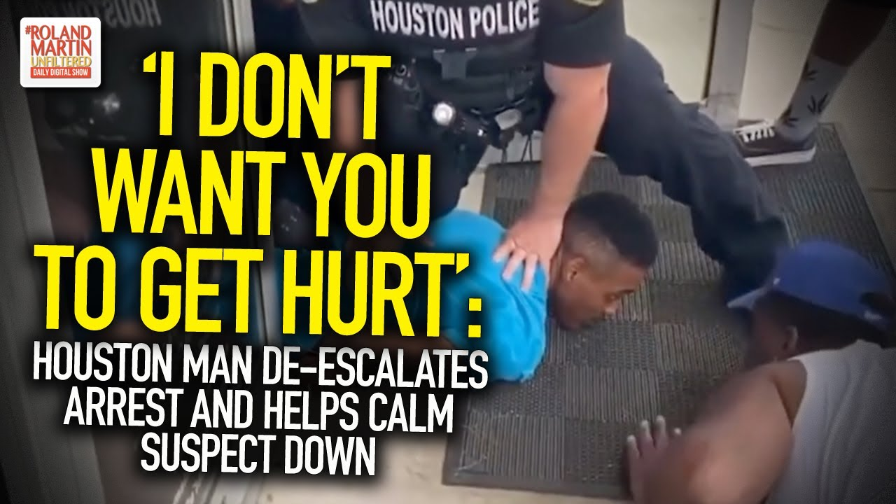 'I Don't Want You To Get Hurt': Houston Man De-Escalates Arrest And Helps Calm Suspect Down