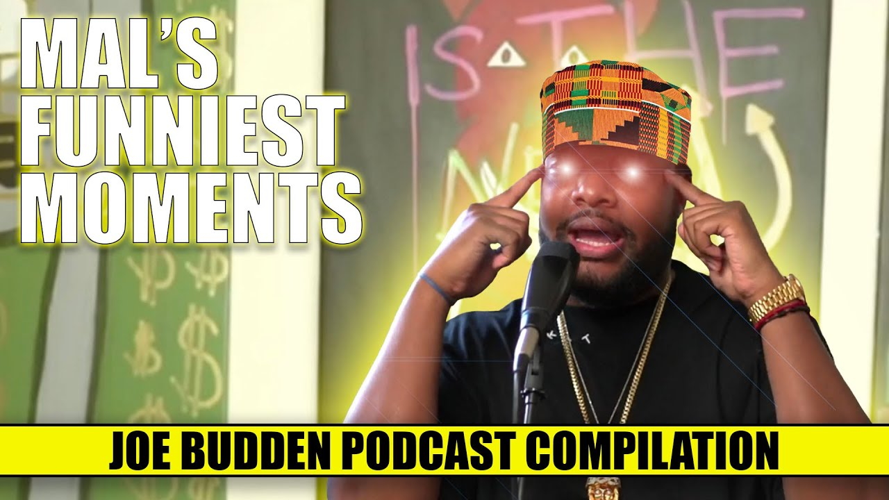 Mal's Funniest Moments | The Joe Budden Podcast (Compilation)