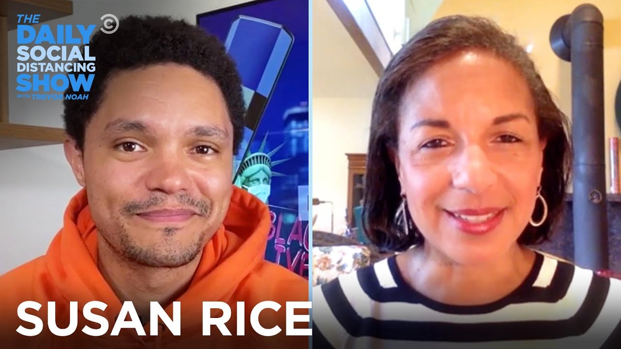 Susan Rice – Working on a Pandemic Plan & Watching Trump Trash It | The Daily Social Distancing Show