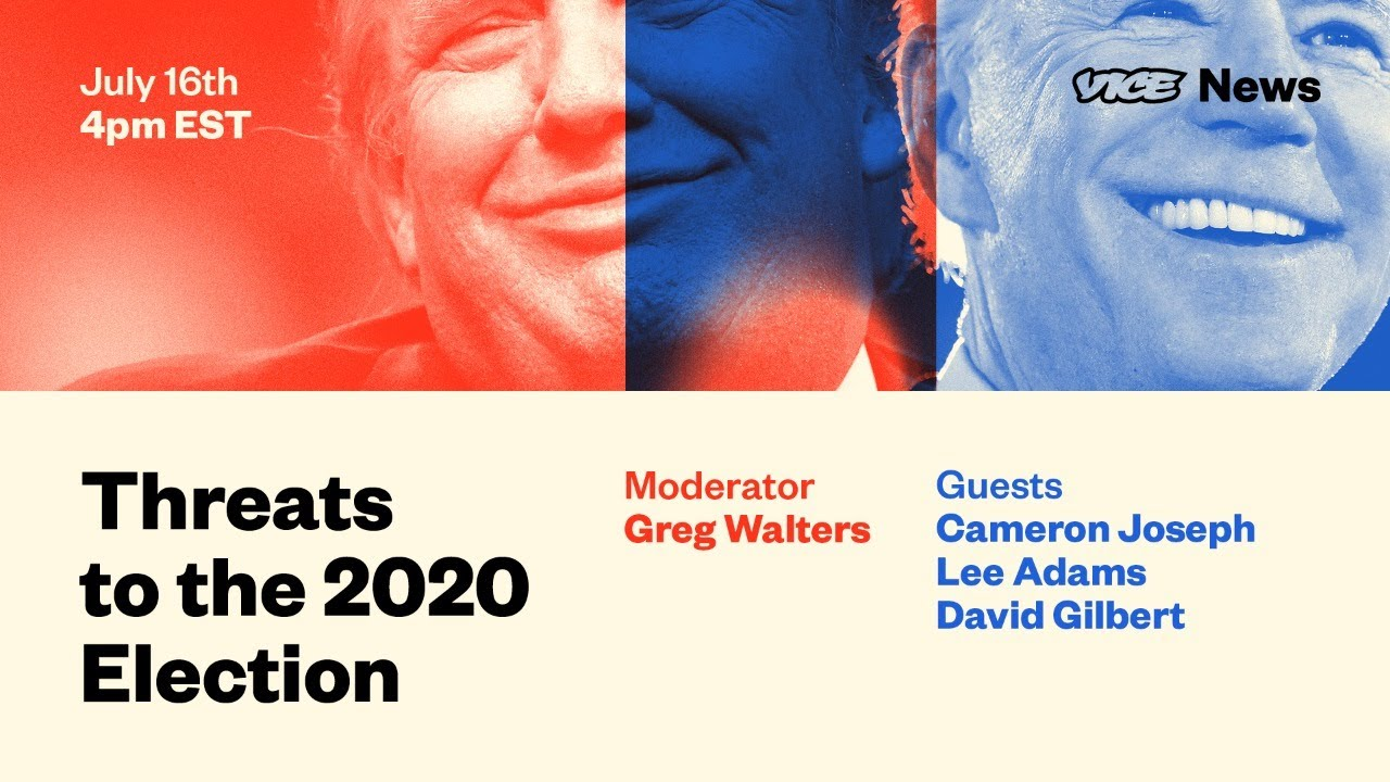 Threats to the 2020 Election – LIVE