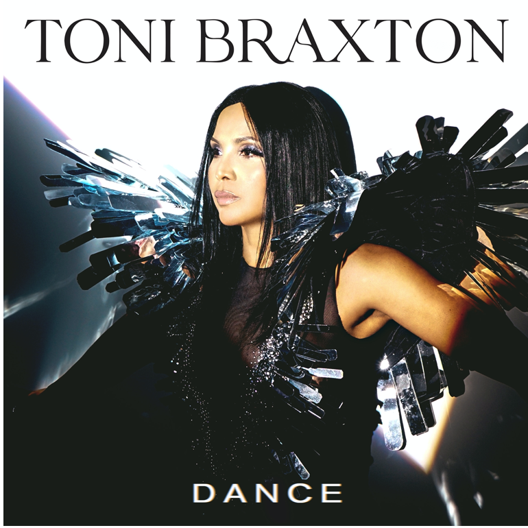 "TONI BRAXTON RELEASES NEW SINGLE ""DANCE"""