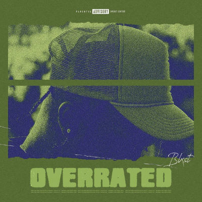 "BLXST RELEASES NEW SINGLE ""OVERRATED"""