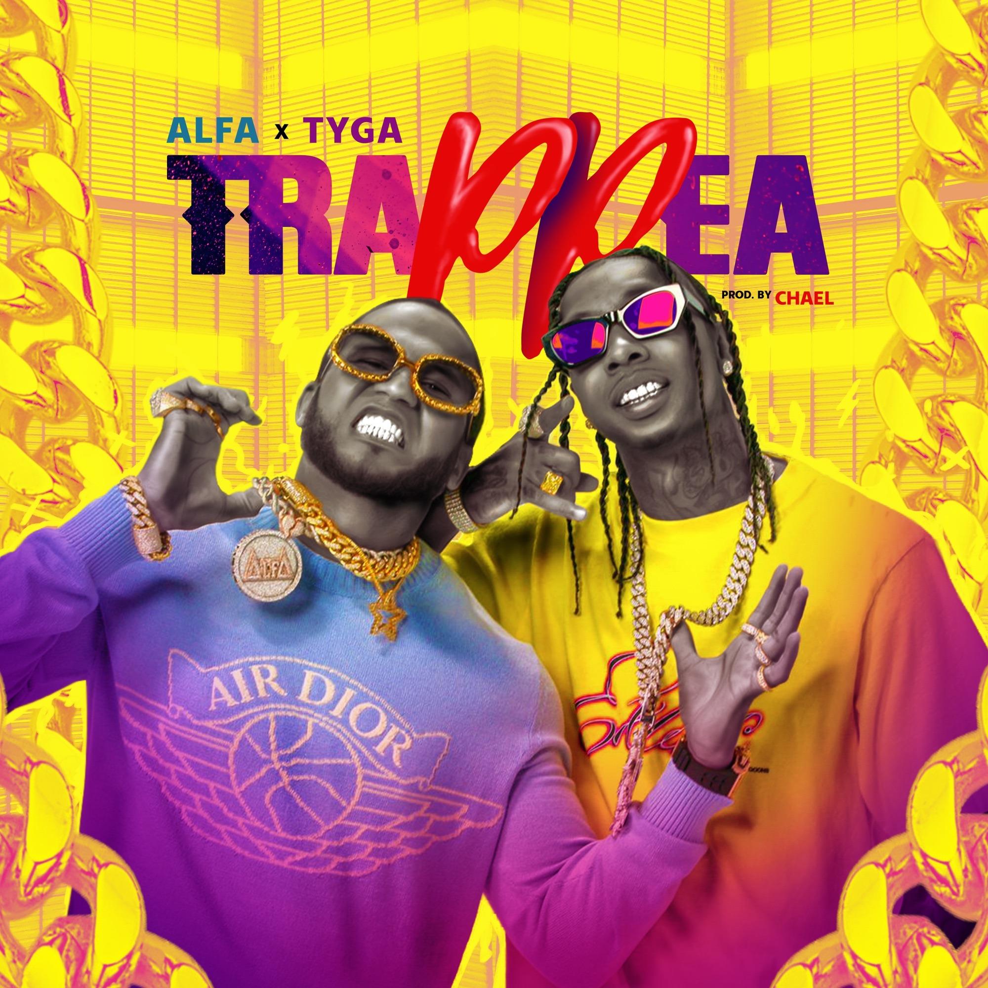 El Alfa & Tyga – Trap Pea
