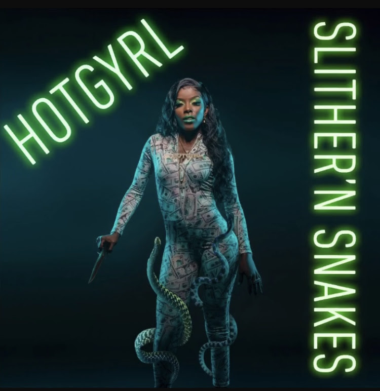 "HotGyrl Is Heating Up With Her ""Slither'N Snakes"" Single"