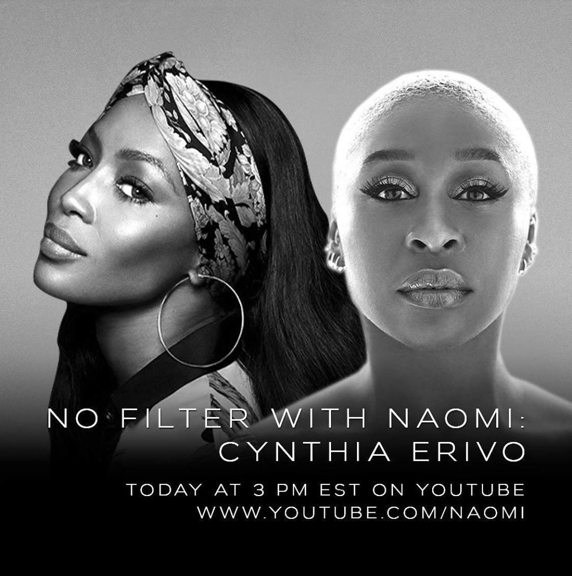 """NAOMI CAMPBELL RETURNS WITH AN EXCLUSIVE EPISODE WITH CYNTHIA ERIVO AS TODAY'S GUESTS ON YOUTUBE EXCLUSIVE SERIES """"NO FILTER WITH NAOMI"""""""