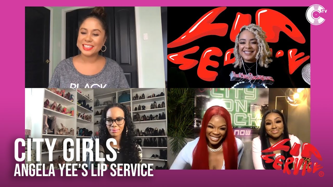 Angela Yee's Lip Service Feat. City Girls