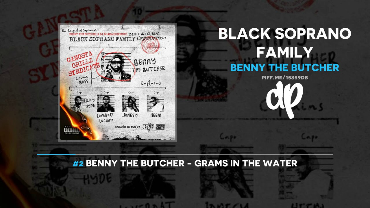 Benny The Butcher – Black Soprano Family (FULL MIXTAPE)