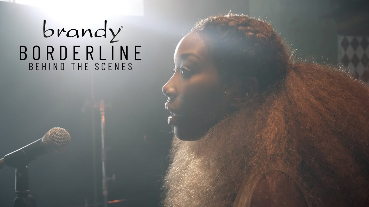 "Brandy – ""Borderline"" (Behind The Scenes)"