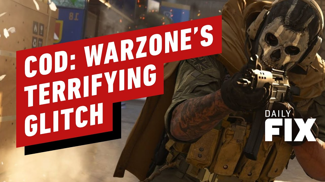 CoD: Warzone's Terrifying New Glitch Introduced in Latest Update – IGN Daily Fix