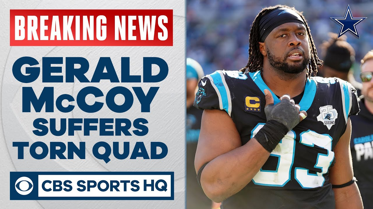 Cowboys' Gerald McCoy leaves practice with torn quad, requires season-ending surgery | CBS Sports HQ