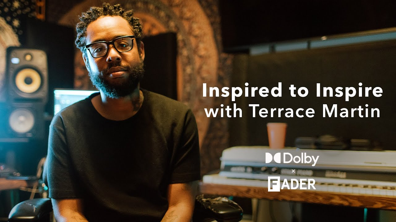 Inspired to Inspire with Terrace Martin: Dolby x The FADER