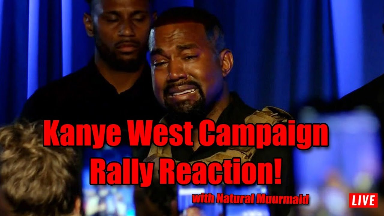 Kanye West Campaign Rally Reaction W/ Natural Muurmaid