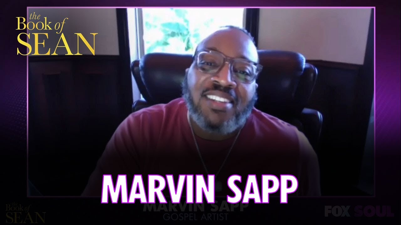 Marvin Sapp on Why He Walked Away From His Church | The Book of Sean
