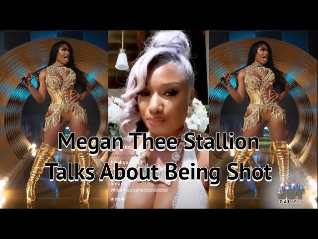 Megan Thee Stallion Talks About Being Shot