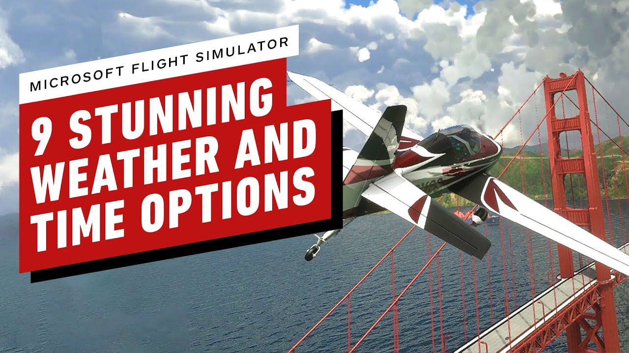 Microsoft Flight Simulator: 9 Stunning Weather and Time Swapping Options