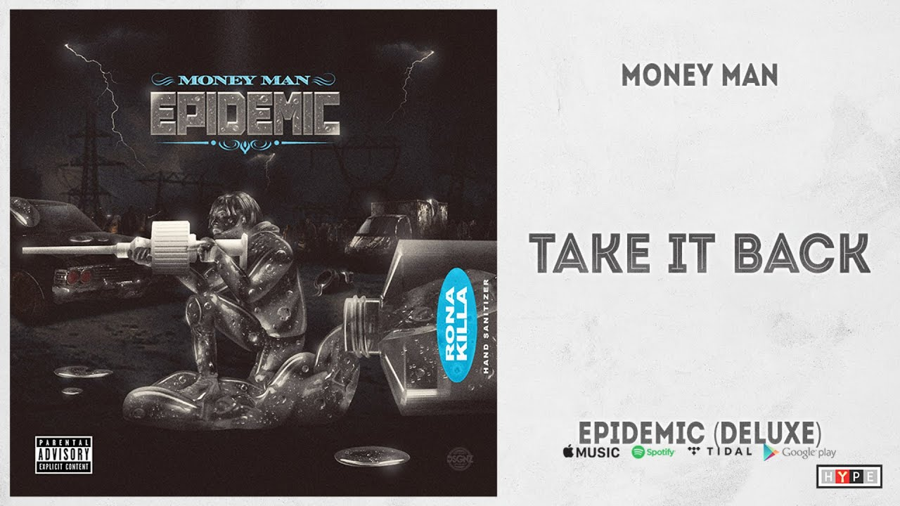 "Money Man – ""Take It Back"" (Epidemic Deluxe)"