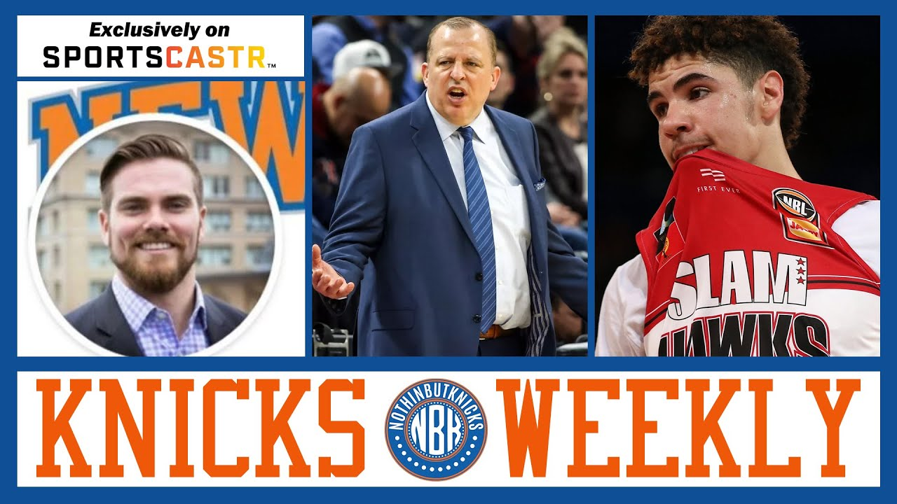 New York Knicks Weekly | Let's Assume It's Tom Thibodeau as the Knicks Head Coach…