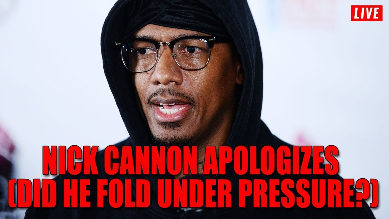 Nick Cannon Apologizes (Did He Fold Under Pressure?)